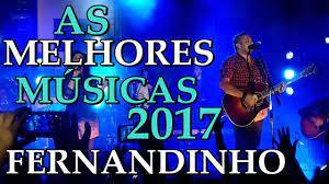 Fernandinho Top 30 Melhores Músicas 2017 - Louvores Gospel - YouTube