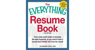 The Everything Resume Book From Using Social Media To Choosing The Mesmerizing Resume Book