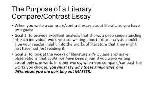 writing a compare contrast essay about literature ppt video the purpose of a literary compare contrast essay