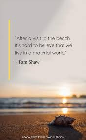 Best Beach Quotes The Top 45 Quotes About Beach Sand And Sunsets