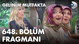 Gelinim Mutfakta 648. Bölüm Fragmanı | Haberler Ankara - Ankara Haber - Son  Dakika Ankara Haberleri
