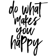 Happy Quote Amazing Do What Makes You Happy Quote