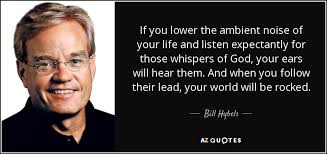 TOP 25 QUOTES BY BILL HYBELS (of 110) | A-Z Quotes