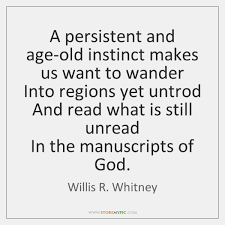 Old Age Quotes Simple Willis R Whitney Quotes StoreMyPic