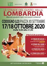 Le strade del gusto della Lombardia -17/18 ottobre in piazza XX Settembre a  Codogno - Provincia di Lodi