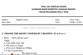 Maybe you would like to learn more about one of these? Soal Uas Bahasa Inggris Semester 1 Kelas 3 Sd Mi Sekolahdasar Net
