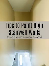 tips to paint high stairwell wall