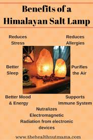 Himalayan Salt Lamp Benefits Research Fascinating Benefits Of Himalayan Salt Lamps The Health Nut Mama