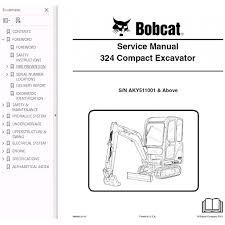 bobcat 324 excavator service repair manual pdf s n aky bobcat 324 excavator service repair manual pdf s n aky5 11001 and above