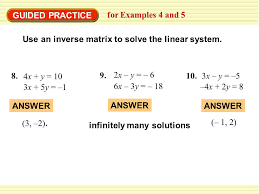 guided practice for examples 4 and 5 use an inverse matrix to solve the linear