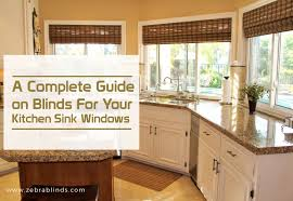 Designer Kitchen Blinds Fascinating Blinds For Kitchen Sink Windows A Complete Guide ZebraBlinds