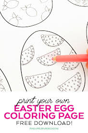 See more ideas about coloring pages, easter egg coloring pages, egg coloring page. Free Easter Egg Coloring Pages Pineapple Paper Co