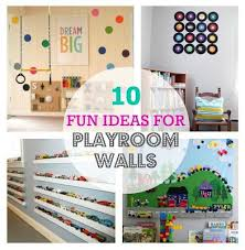 10 Fun Ideas For Playroom Walls.