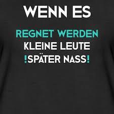 Lustige T Shirt Sprüche Wenn Es Regnet Frauen Premium T Shirt