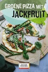 Groene pizza met smokey jackfruit (met afbeeldingen) | Jackfruit,  Veganistische maaltijden, Voedsel ideeën