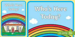 Who S Here Today Chart Printable Whos Here Todayattendance Chart Whos Here Today Display