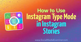 type mode in insram stories