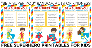 Printable Kids Be A Super You Random Acts Of Kindness For Kids Printable Autistic