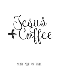 Enjoy reading and share 18 famous quotes about coffee and jesus with everyone. 57 Ideas For Quotes Coffee Jesus Truths