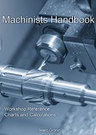 Machining Reference Charts Machinists Handbook Workshop Reference Charts And