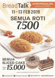 Pesta Roti Dan Sliced Cake Di Breadtalk Sawunggaling Bandung