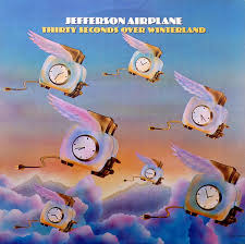 <b>Jefferson Airplane</b> - <b>Thirty</b> Seconds Over Winterland   Discogs