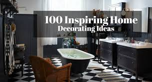 100 inspiring home decorating ideas for
