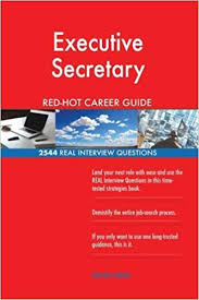 Interview Questions For Executive Assistants Executive Secretary Red Hot Career Guide 2544 Real