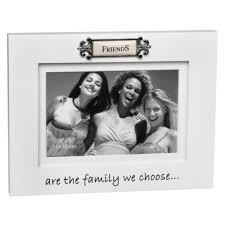 Friends Are The Family We Choose Sentiment Picture Photo Frame 6