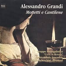 """Alessandro Grandi - Mottetti e cantilene von Gruppo Madrigalistico """"Città  di Rovigo"""" & Archicembalo Ensemble & Carlo Rebeschini bei Amazon Music -  Amazon.de"""