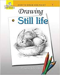 drawing still life book at low s in india drawing still life reviews ratings amazon in