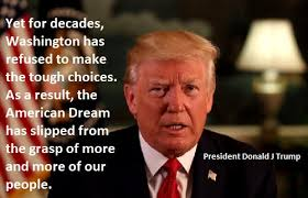 American Dream Quotes By Presidents Best Of President Donald J Trump The American Dream Has Slipped Quotes