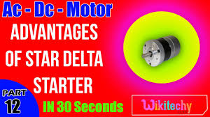 advantages of star delta starter induction motor ac dc advantages of star delta starter induction motor ac dc motors electrical interview questions