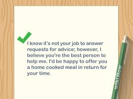 Sample Letter To Ask For Job Back 3 Ways To Write A Letter Asking For Advice Wikihow