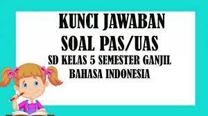 We did not find results for: Lengkap Kunci Jawaban Soal Latihan Penilaian Akhir Semester Pas Uas Kelas 5 Sem 1 Bahasa Indonesia Tribun Kaltim