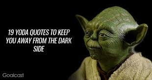 Famous Yoda Quotes Extraordinary 48 Yoda Quotes To Awake The Greatness Within