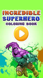 Add the brightest colours you can find and pain. The Incredible Bulk Coloring Super Heroes Fans For Android Apk Download
