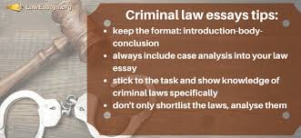 criminal law essays law essays criminal law essay tips