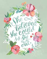 22264677 She Believed She Could So She Did Makewells Hand Lettered