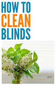 how to clean blinds easy way to get dust and grime off of vinyl