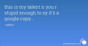 Talent Quotes Best Recently Added General Quotes 48 To 48