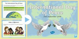 International Day of Peace 2018 PowerPoint - Religious and moral ...