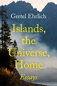 com islands the universe home essays ebook gretel  islands the universe home essays by ehrlich gretel