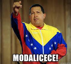 modalicece! - Hugo Chavez Expropiese ...