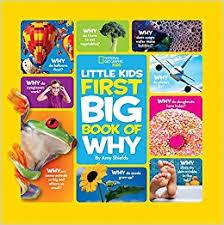 national geographic little kids first big book of why national geographic little kids first big books amy shields 8601200553338 amazon books