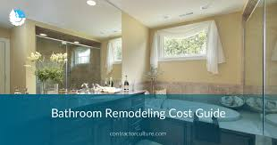 Bathroom Remodeling Cost Guide Price Breakdown⎮ContractorCulture Classy Bathroom Remodeling Costs Ideas