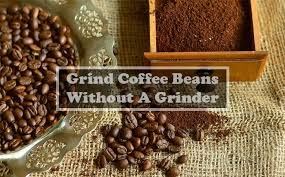 Here are 5 home hacks you can use to grind how to grind coffee with a processor. How To Grind Coffee Beans Without A Grinder Best Coffee Hut