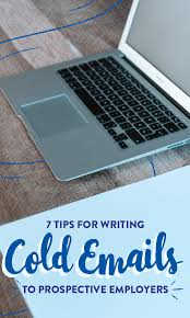 tips for writing cold emails to prospective employers tips cold emails employers pin