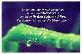 Es Kommt Immer Nur Darauf An Dass Man Allerorten Die Musik Des Lebens