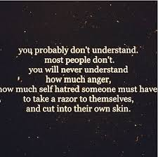 Self Harm Quotes Best Quotes About Self Harm 48 Quotes